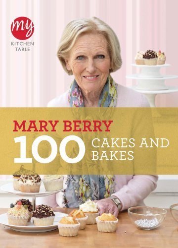 100 Cakes and Bakes (My Kitchen Table) 100 foolproof suppers my kitchen table