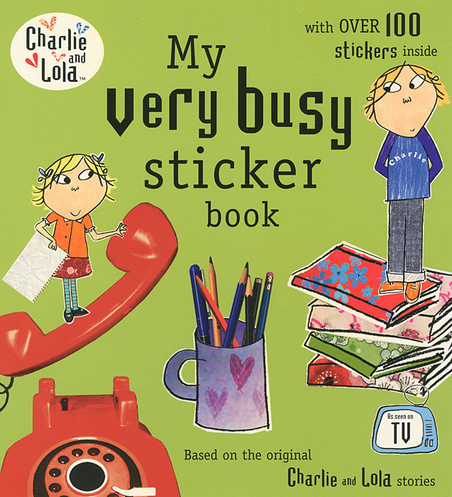 My Very Busy Sticker Book charlie and lola snow is my favourite and my best