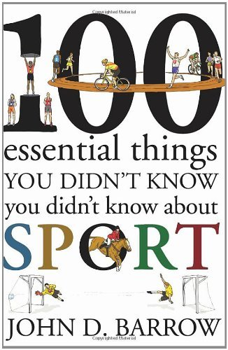 100 Essential Things You Didn't Know You Didn't Know About Sport pieces of why
