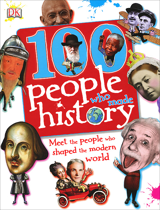100 People Who Made History the who the official history