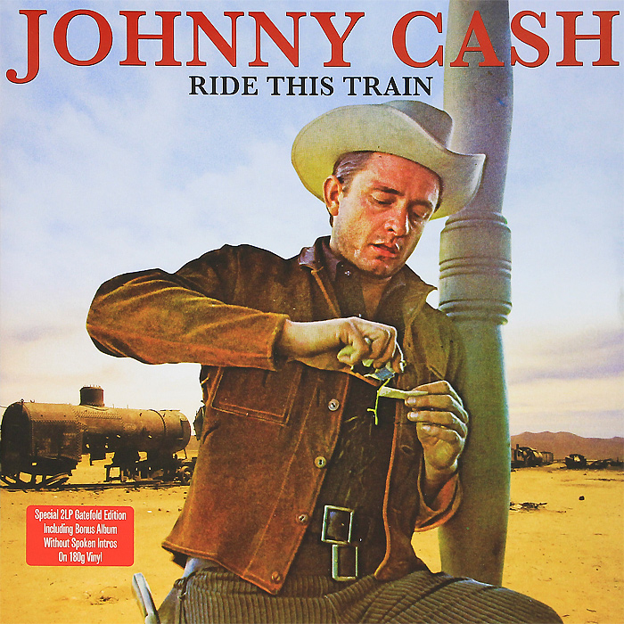Джонни Кэш Johnny Cash. Ride This Train. Gatefold Edition (2 LP) джонни кэш johnny cash remixed