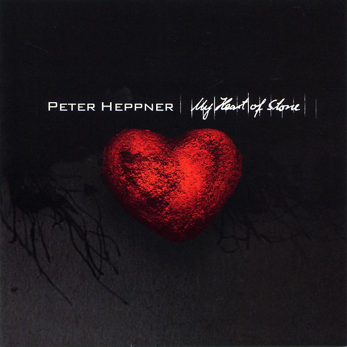 Питер Хеппнер Peter Heppner. My Heart Of Stone питер макена peter makena enchanted peter makena heart of kindness 2 cd