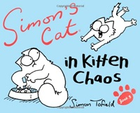 Simons Cat: Book 3: In Kitten Chaos