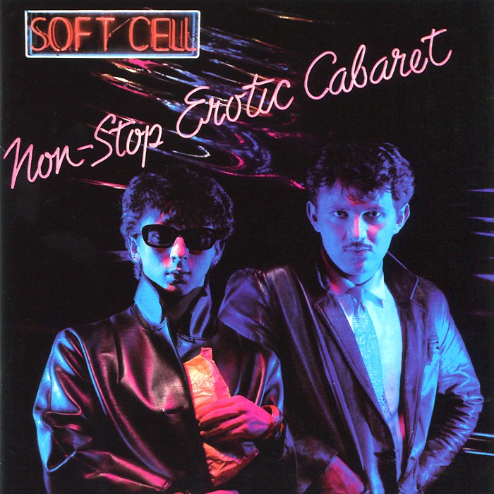 Soft Cell.  Non-Stop Erotic Cabaret.  Deluxe Edition (2 CD) Mercury Records Limited,ООО