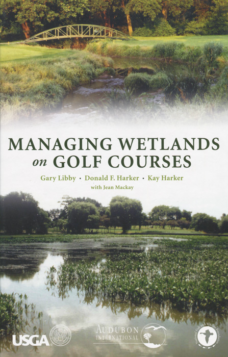 Managing Wetlands on Golf Courses golf courses