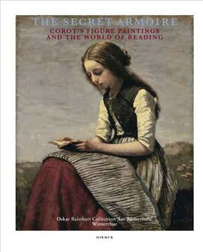 The Secret Armoire: Corot's Figure Paintings and the World of Reading the imperial image paintings for the mughal court