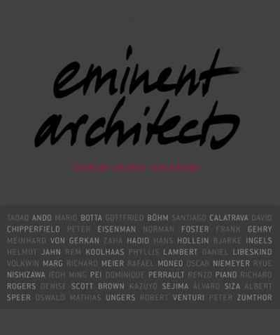 Eminent Architects: Seen by Ingrid von Kruse gross jennifer r chaffee cathleen schaffner ingrid weinberg adam d richard artschwager