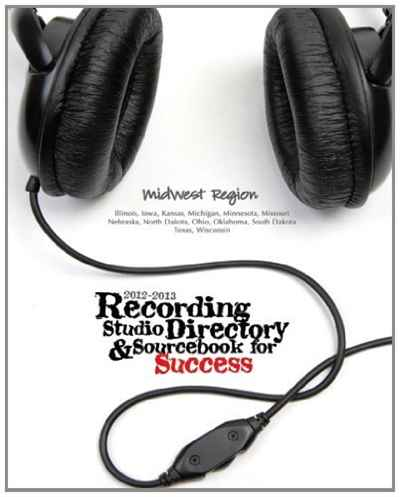 2012-2013 Recording Studio Directory & Sourcebook for Success: Midwest Region: Volume 1 cad u37 usb studio recording microphone