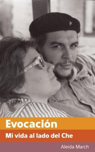 цены Evocacion: Mi vida al lado del Che (Centro de Estudios Che Guevara) (Spanish Edition)
