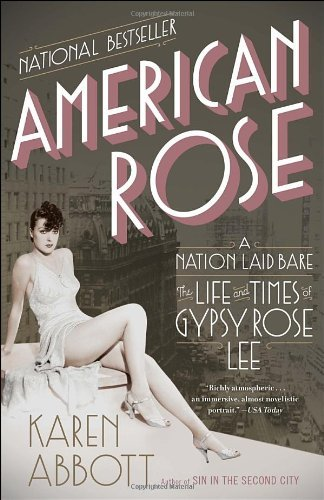 American Rose: A Nation Laid Bare: The Life and Times of Gypsy Rose Lee a nation s hope the story of boxing legend joe louis