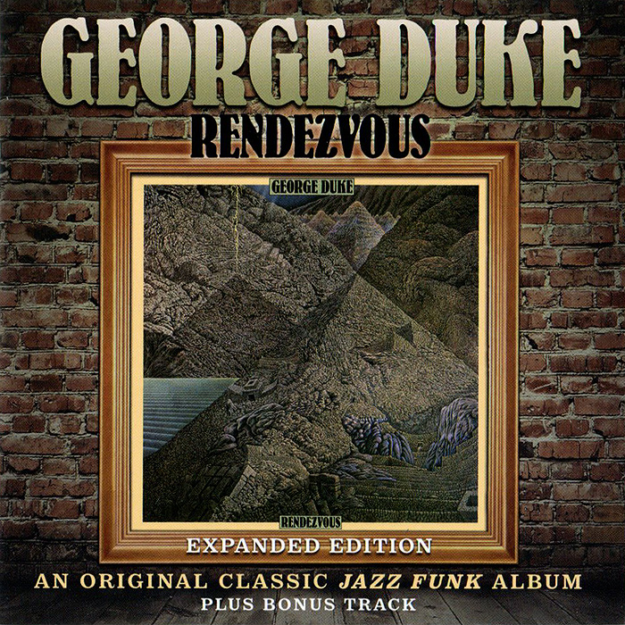 Джордж Дюк George Duke. Rendezvous. Expanded Edition