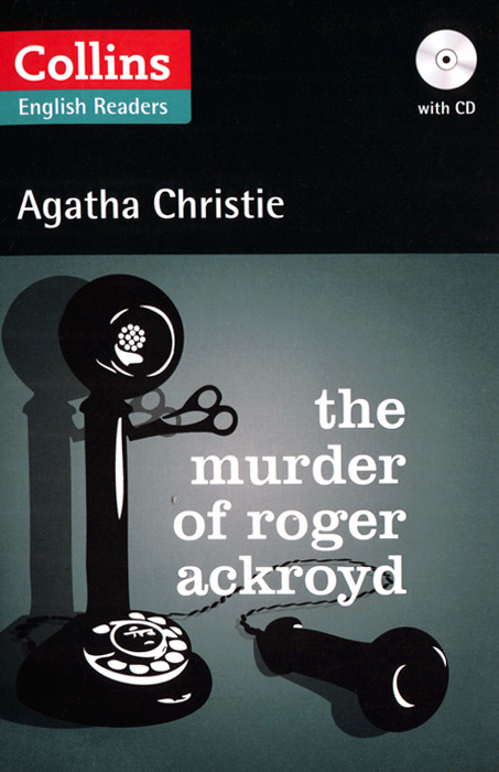 The Murder Of Roger Ackroyd (+ CD) how to murder the man of your dreams