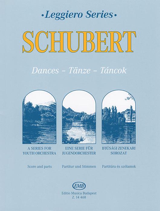 Franz Schubert Schubert: Dances: A Series for Youth Orchestra franz schubert schubert militarmarsch eine serie fur jugendorchester partitur und stimmen