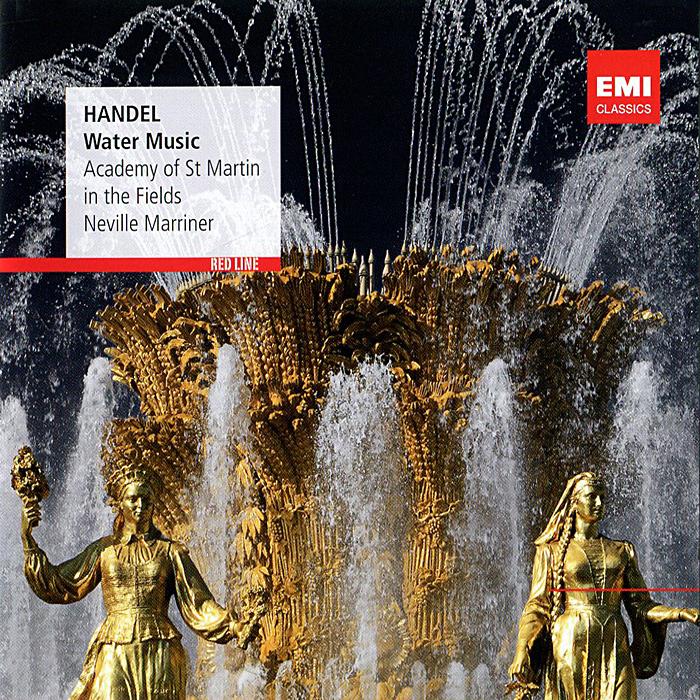 Нэвилл Мерринер,Academy Of St. Martin In The Fields Neville Marriner. Handel. Water Music