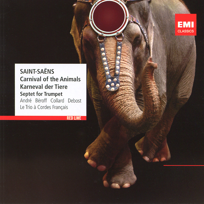 Фото - Морис Андрэ,Мишель Берофф,Жан-Филипп Коллард Maurice Andre, Michel Beroff, Jean-Philippe Collard. Saint-Saens. Carnival Of The Animals / Septet In E Flat, Op. 65 андрэ рье andre rieu dreaming