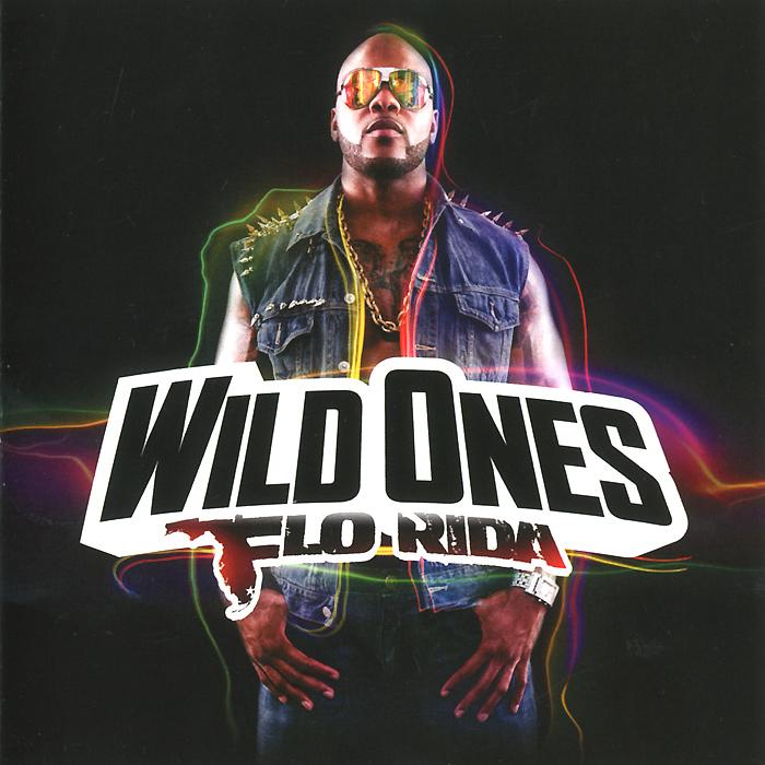 Flo Rida Flo Rida. Wild Ones flo rida flo rida only one flo part 1