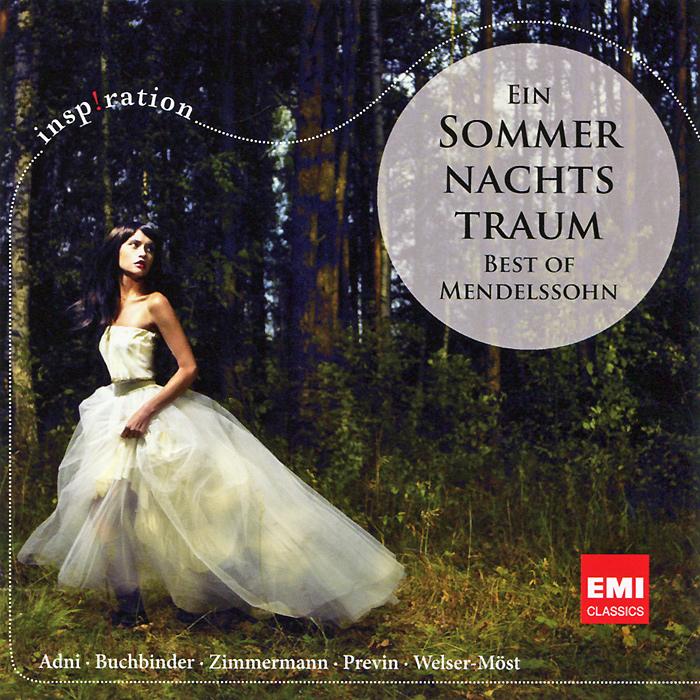 Ein Sommernachtstraum. Best Of Mendelssohn mendelssohn ein sommernachtstraum – a midsummer night s dream cd