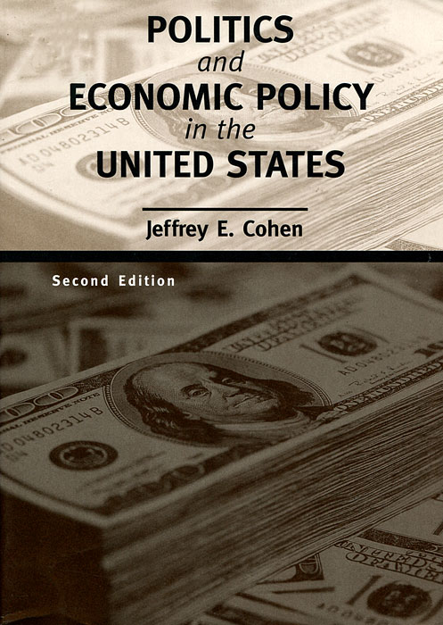Politics and Economic Policy in the United States купить