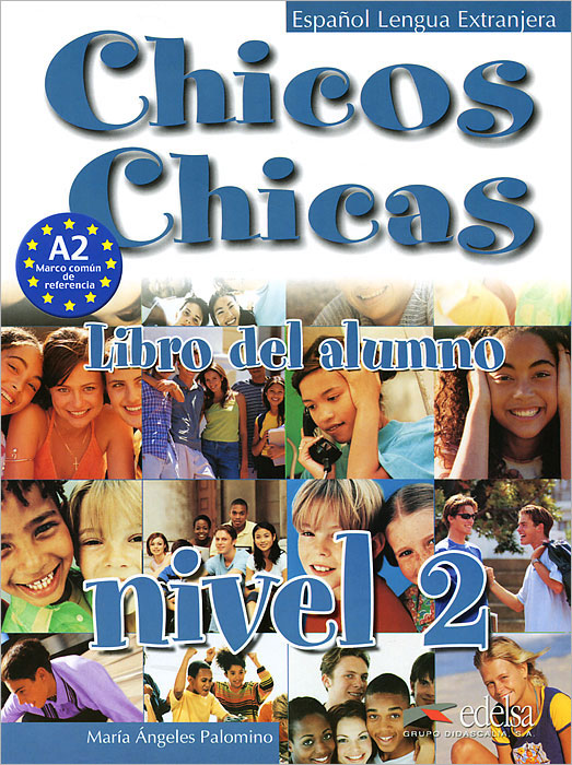Chicos chicas 2: Libro del alumno: Nivel 2 стоимость