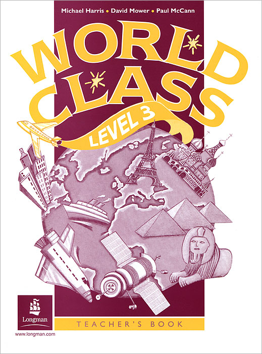 World Class: Teacher's Book Level 3 leaving microsoft to change the world level 3 cd