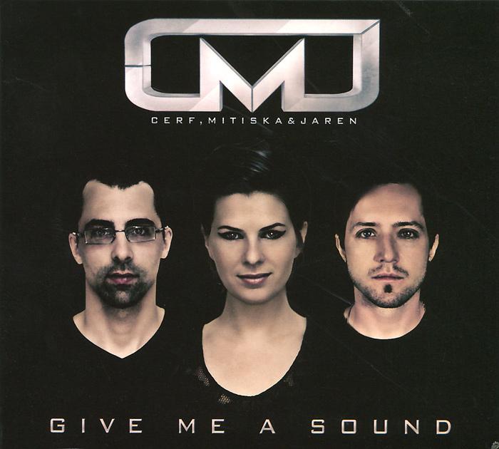 Cerf, Mitiska & Jaren. Give Me A Sound