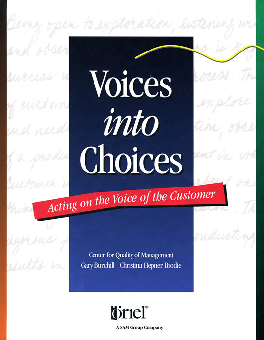 Voices into Choices: Acting on the Voice of the Customer white amur frenzy voices in the head fear and struggle with neither
