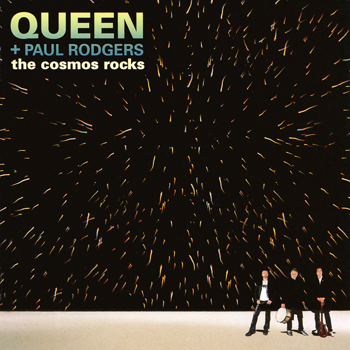 Queen,Пол Роджерс Queen + Paul Rodgers. The Cosmos Rocks пол ривейр the raiders paul revere