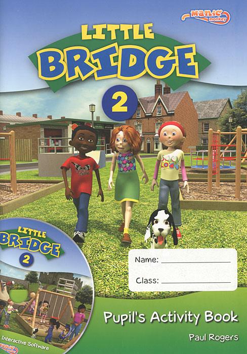 Little Bridge 2: Teacher's Guide