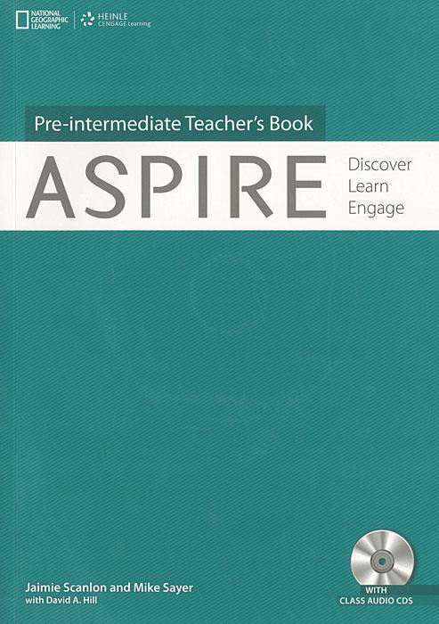 Aspire: Pre-Intermediate Teacher's Book: Discover, Learn, Engage (+ 3 CD) ready for fce upper intermediate teacher s book