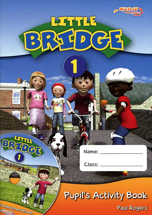 Little Bridge 1: Pupils's Activity Book