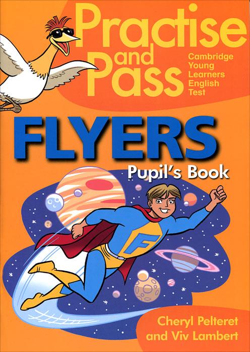 Paractical & Pass Flyers Pupil's Book