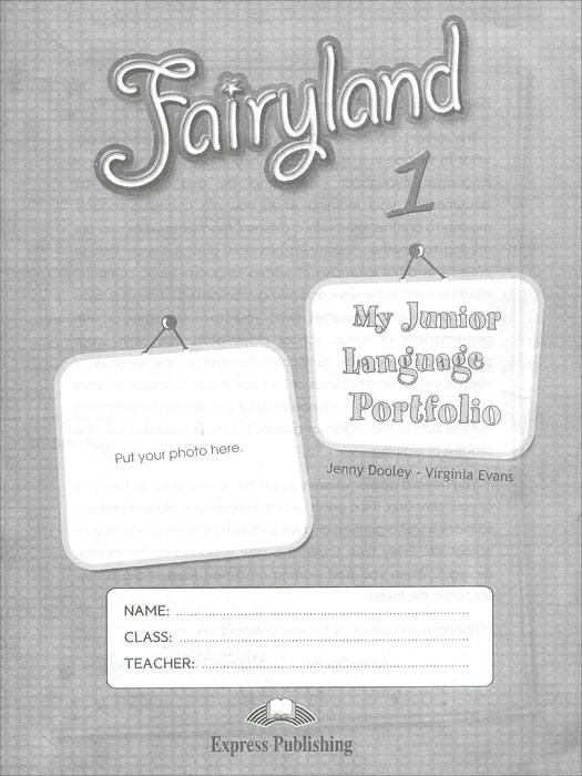 Jenny Dooley, Virginia Evans Fairyland 1: My Language Portfolio dooley j evans v fairyland 2 my junior language portfolio языковой портфель