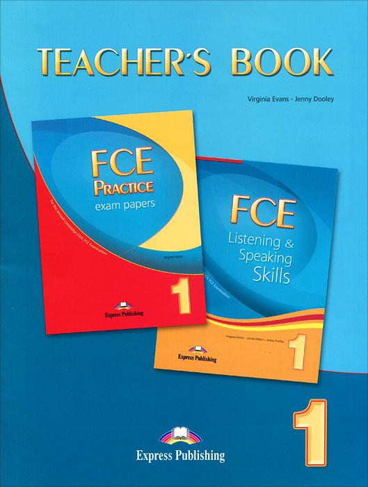 Virginia Evans, Jenny Dooley FCE Listening & Speaking Skills: FCE Practice Exam Papers:Teacher's Book лонгслив evans evans ev006ewnne35