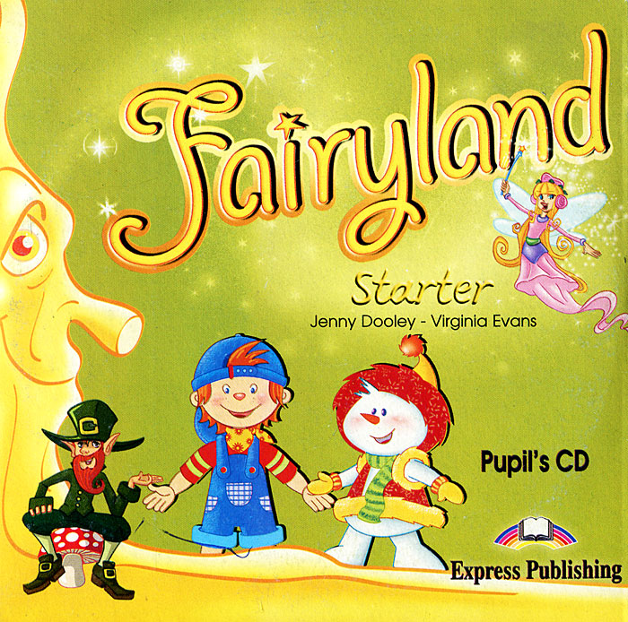 Fairyland: Starter: Pupil's CD (аудикурс на CD) welcome starter a class cd для занятий в классе cd