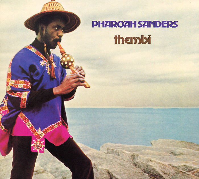 Фароа Сандерс Pharoah Sanders. Thembi бицепс машина impulse it9503 200