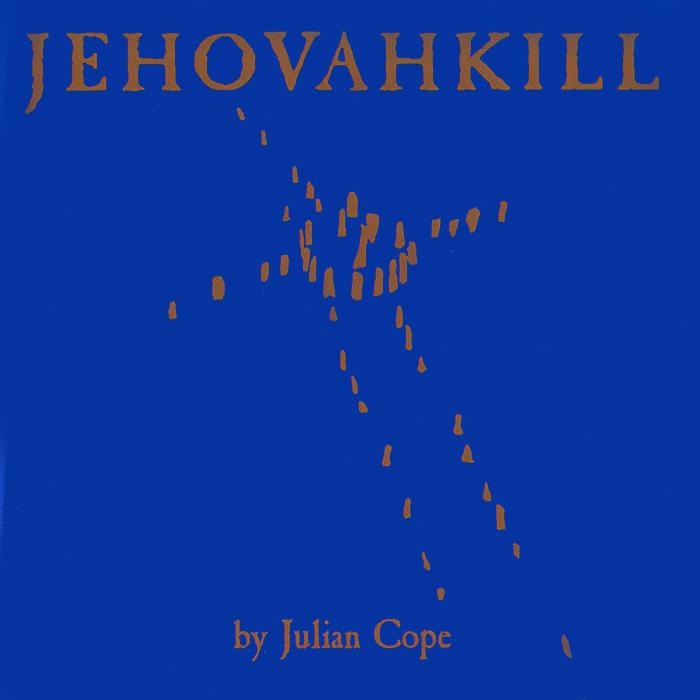 Джулиан Коуп Julian Cope. Jehovahkill. Deluxe Edition (2 CD) энрике иглесиас enrique iglesias greatest hits deluxe edition cd dvd
