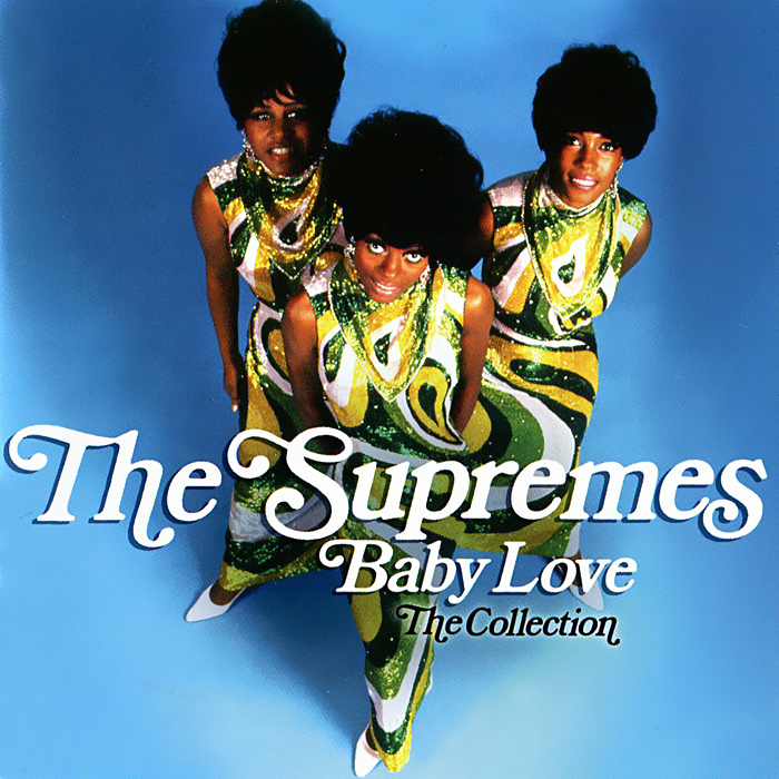 The Supremes The Supremes. Baby Love. The Collection the supremes the supremes playlist plus 3 cd