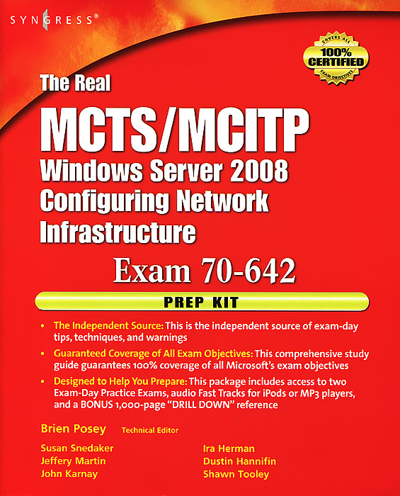 The Real MCTS/MCITP Windows Server 2008: Configuring Network Infrastructure: Exam 70-642 (+ DVD-ROM) syngress configuring isa server 2000