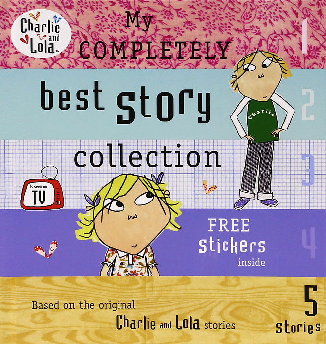 My Completely Best Story Collection (+ наклейки) charlie and lola snow is my favourite and my best