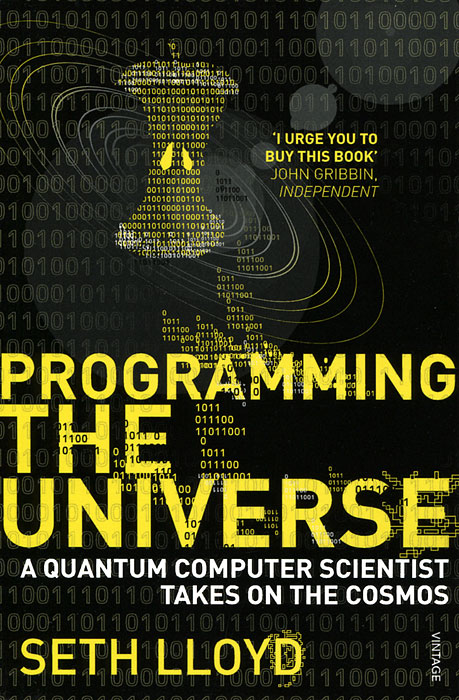 Programming the Universe: A Quantum Computer Scientist Takes on the Cosmos masters of the universe