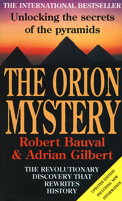 The Orion Mystery: Unlocking the Secrets of the Pyramids pyramids