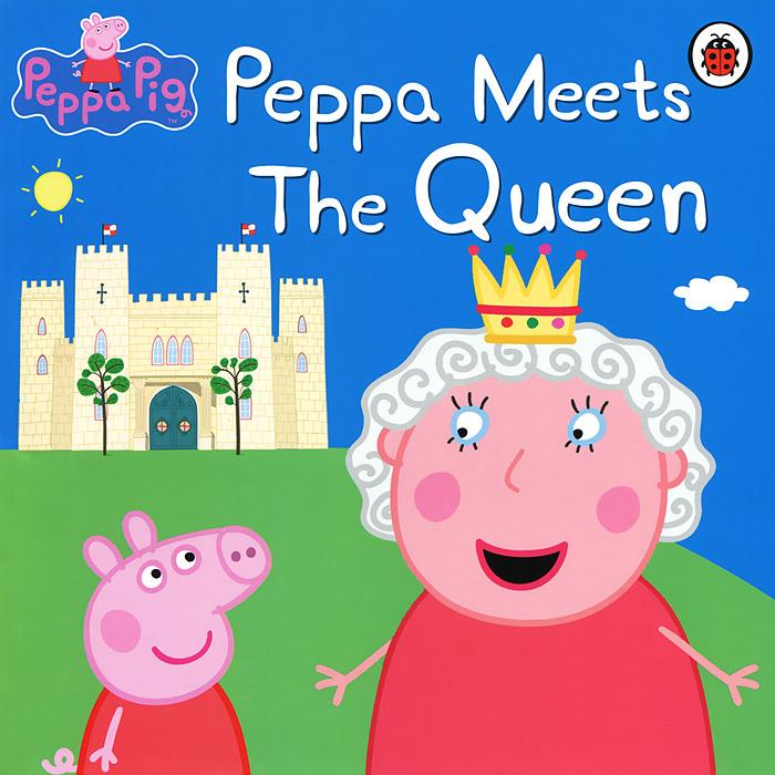 Peppa Meets the Queen hip hip hooray 2 2ed sb d