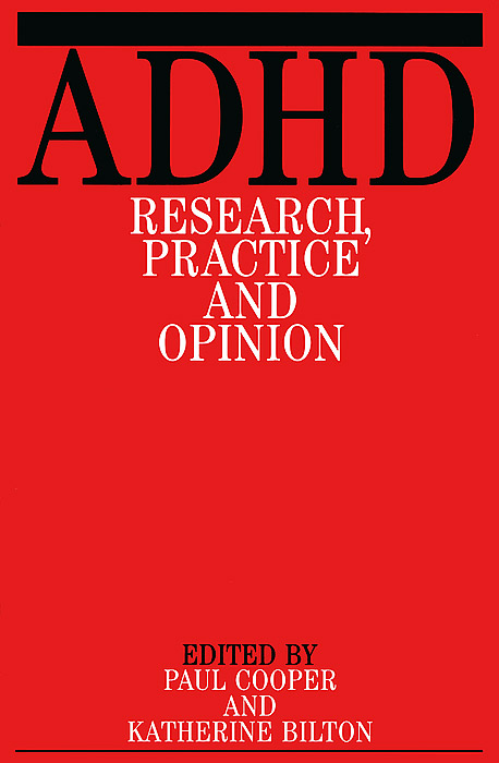 ADHD: Research, Practice, and Opinion epilepsy in children psychological concerns
