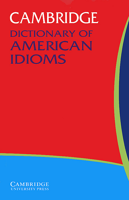 Cambridge Dictionary of American Idioms jones o idioms dictionary page 2