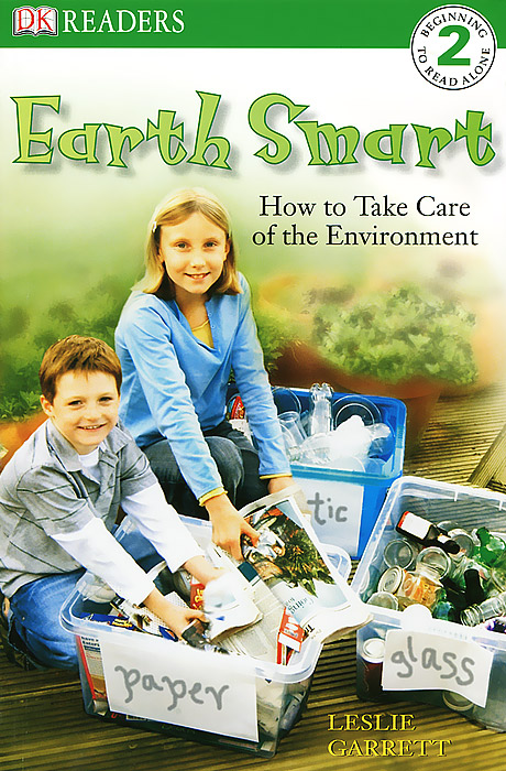 Earth Smart: How to Take Care of the Environment: Level 2 evgeniy gorbachev returning to earth research