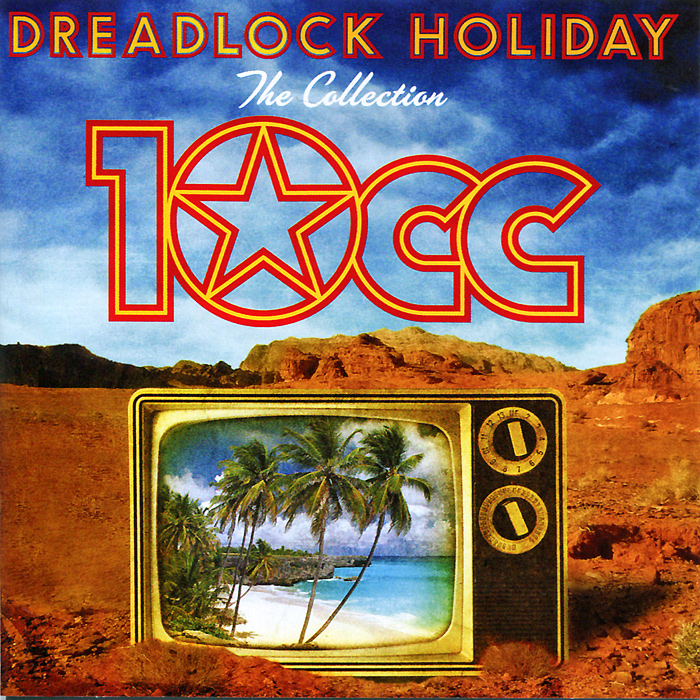10 CC 10CC. Dreadlock Holiday. The Collection cd billie holiday the centennial collection