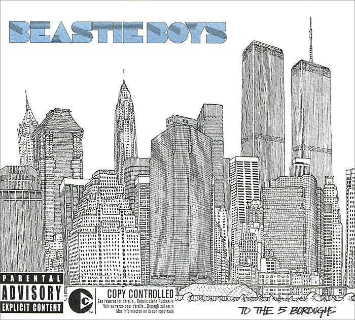 The Beastie Boys Beastie Boys. To The 5 Boroughs the sefton boys