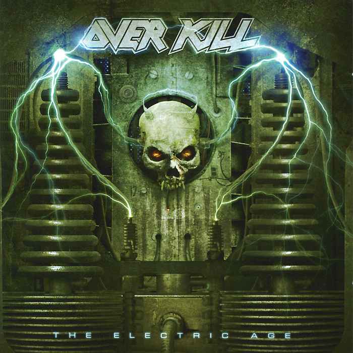 Over Kill. The Electric Age