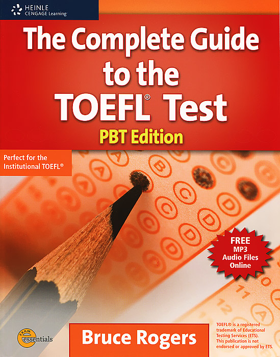 The Complete Guide to the TOEFL Test: PBT Edition