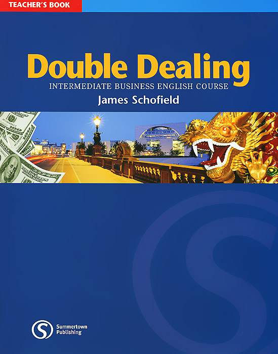 Double Dealing: Intermediate Business English Course: Teacher's Book ks v2 welcom chime bell sensor